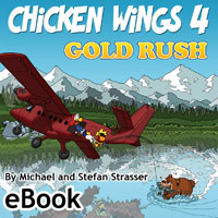Chicken Wings 3 - Gold Rush - Kindle Edition