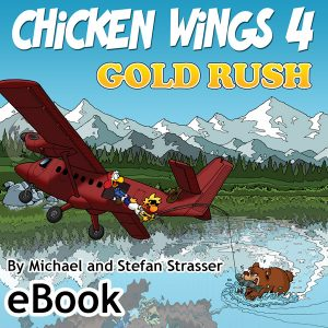 Chicken Wings 4 - Gold Rush - eBook Cover - Kindle Version