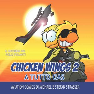 Chicken Wings 2 - A Tutto Gas - ITALIANO
