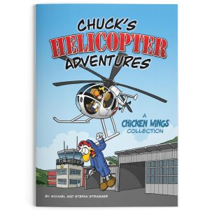 Chicken Wings - Chuck's Helicopter Adventures