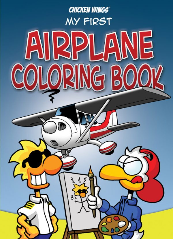 """Chicken Wings """"My First Airplane Coloring Book"""" Cover"""